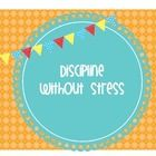 FREE!  Discipline Without Stress, Punishments or Rewards posters
