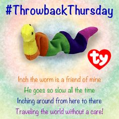 #TBT to Inch the Inchworm! Do you remember this little #BeanieBaby