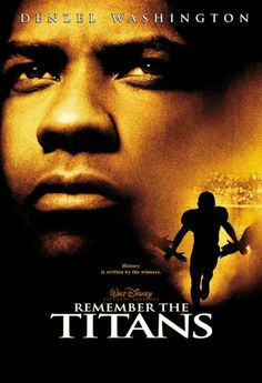 Denzel Washington in Remember the Titans (2000)  Favorite movie of all time.