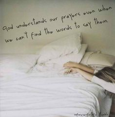 God understands our prayers