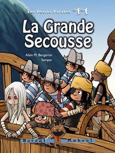 La grande secousse, série les petits pirates 11, Alain M. Bergeron, illustré par Sampar, 56 pages