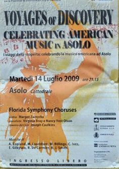 Sarasota's Key Chorale poster highlighting the concert held in Asolo, Italy, home of Queen Carnaro's opera house that is now the Historic Asolo Theater at the John & Mabel Ringling Museum of Art in Sarasota.  Asolo is one of 95 communities in the Province of Treviso that has been twinned with Sarasota since 2007