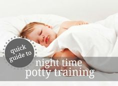 How to Sucessfully Night Time Potty Train