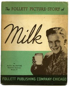 The Follet Picture-Story of Milk #book #cover