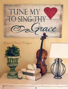 """Tune my heart"" sign"