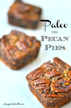 Mini Paleo Pecan Pie