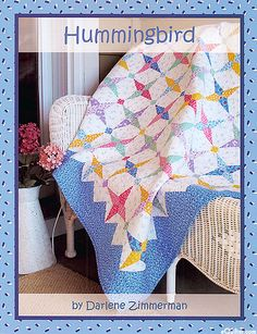 Hummingbird - Quilt Pattern by Darlene Zimmerman