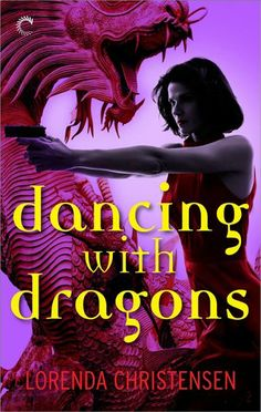 Dancing with Dragons by Lorenda Christensen | DRACIM, BK#2 | Publisher: Carina Press | Release Date: March 17, 2014 | http://lorendac.com | #Paranormal #dragons