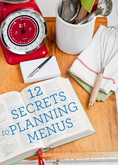 Living Well: 12 Secrets To Planning Menus