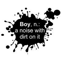 Boy: a noise with dirt on it
