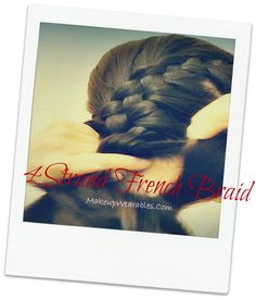 How to four 4 strand French braid tutorial video for short, medium, long hair.  Hairstyles/Updos for Prom, Homecoming, Wedding, Bridal, Party