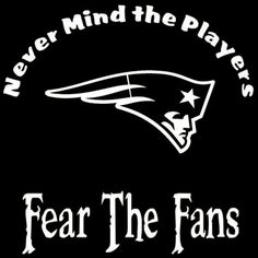 New England Patriots Nevermind The Players by screenprintedtshirts, $12.00