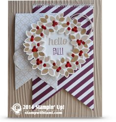 Stampin Up Hello Fall Wonrous Wreath, not just for Christmas #stampinup #christmas #fall #autumn #cardmaking #crafting