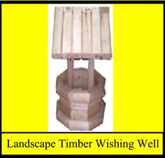 Landscape Timber Wishing Well