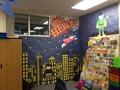 Teaming Up To Teach: Superhero Classroom