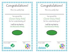 Clover Petal:  Have a nice certificate to hand out to the girls to put in their scrapbook.
