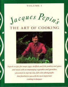 Jacques Pepin's The Art Of Cooking Volume 1 by Jacques Pepin,http://www.amazon.com/dp/0679742700/ref=cm_sw_r_pi_dp_1p0wsb1SHZVC8EVD