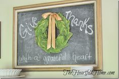 Thanksgiving wreath, thanksgiving chalkboard,  TheHeartfeltHome.com, fall, give thanks
