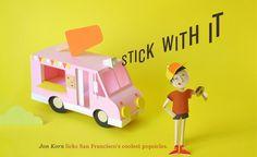 Stick With It, design by Chloé Fleury