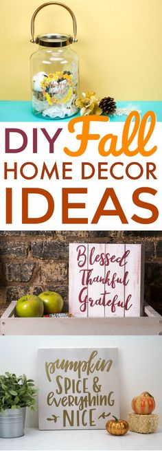 It's not officially winter until December 21st! That means we still have time to make some fun DIY Fall Home Decor Ideas like these. Perfect for Thanksgiving or just everyday décor! #cricut  #diecutting #diycricut #diycricutprojects #cricutideas #diycricutprojects  #cricutprojects #cricutcraftideas #diycricutideas #diy #crafts #funprojects #diyideas  #craftprojects #diyprojectidea #teencraftidea #falldecor #fallcrafts  #diyfallideas #fall #autumn