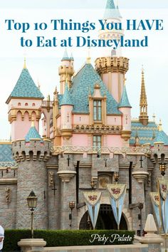 10 Things You Have to Eat at Disney -