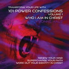 101 Power Confessions: Who I am in Christ - MP3 Download
