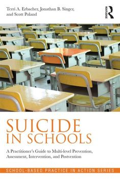 World Suicide Prevention Day Author Interview with the authors of Suicide in Schools < good advice + #suicideprevention resources/links