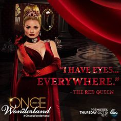 """""""I have eyes everywhere."""" - The Red Queen"""