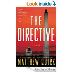 The Directive: A Novel (Mike Ford) - Kindle edition by Matthew Quirk. Literature & Fiction Kindle eBooks @ Amazon.com.