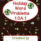 24 holiday word problems support CCSS 1.OA.1