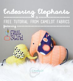 Free Projects | Endearing Elephants by Sweetbriar Sisters for Camelot Fabrics | Fruit Stand by Jane Farnham