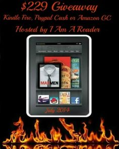 Hurry Pick Up an Entry in the July Kindle Fire Giveaway Event. Open World Wide exp 8/31/14.