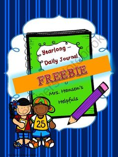 Yearlong Journal Freebie from Mrs. Hansen's Helpfuls on TeachersNotebook.com -  (8 pages)  - Journal Freebie