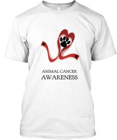 ANIMAL CANCER AWARENESS | Teespring