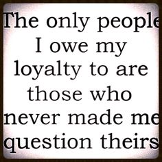 Loyalty and Trust