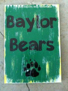 Baylor Bears. Baylor University. Wooden Sign. Baylor. on Etsy, $25.00