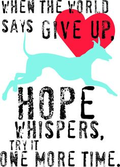 Greyhound Dog Art Print Hope Inspirational Dog Art by GoingPlaces2, $13.00