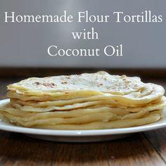 Homemade Coconut Oil Flour Tortillas-