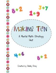 Making Ten: a Mental Math Strategy Collection