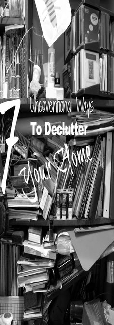 7 Unconventional Ways To Declutter Your Home stay organ, scrub scrub, organ life, domest goddess, homey touch