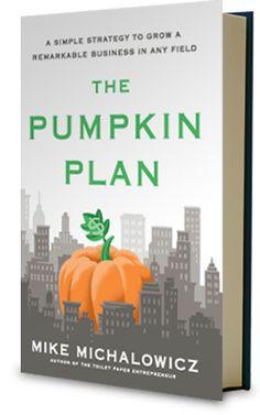 How to Pumpkin Plan your business to grow the biggest business (pumpkin) possible. http://nathalielussier.com/blog/book-reviews/the-pumpkin-plan-book-review