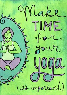 make time for yoga