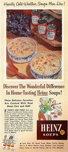 Growing up I was a big Heinz soup fan and fondly recall going to the local five and dime when this brand was on sale to stock up at the price of four cans for a dollar. #1950s #fifties #vintage #soup #ad #Heinz #lunch #food #nostalgia