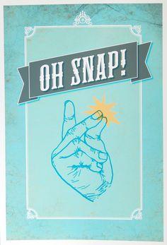 Oh Snap Print.