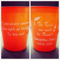 My party favors :)) SHSU 2012     ($80 for 100 cups -- printed on two sides!)