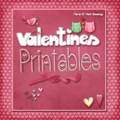 Great Valentine's Day Printables