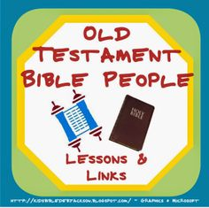 This page displays links to Debbie Jackson's lessons on Old Testament characters. She has good visuals and activities for her lessons.  http://kidsbibledebjackson.blogspot.com/