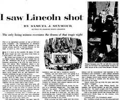 "A newspaper article about Samuel Seymour, a man alive in the 1950s who witnessed President Lincoln's assassination, published in the Plain Dealer (Cleveland, Ohio), 7 February 1954. Read more on the GenealogyBank blog: ""I Met Abraham Lincoln: True Stories in Historical Newspapers."" http://blog.genealogybank.com/i-met-abraham-lincoln-true-stories-in-historical-newspapers.html"