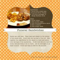 Although I grew up in the south and lived in various parts of NC, I didn't have these until I moved to the Piedmont area.  My life was never the same again. I didn't know they were called funeral sandwiches (eek!) until I was looking for a recipe.