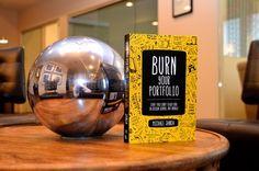 Burn Your Portfolio: Stuff they don't teach you in design school, but should: Michael Janda: 9780321918680: Amazon.com: Books